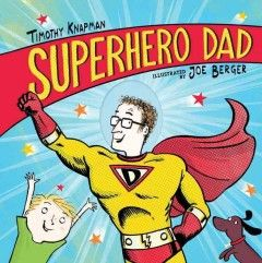 Dad might not have a superhero mask or wear his pants outside his trousers, but his super snores can be heard a thousand miles away, he tells super jokes and can even make super-scary monsters go away at bedtime.