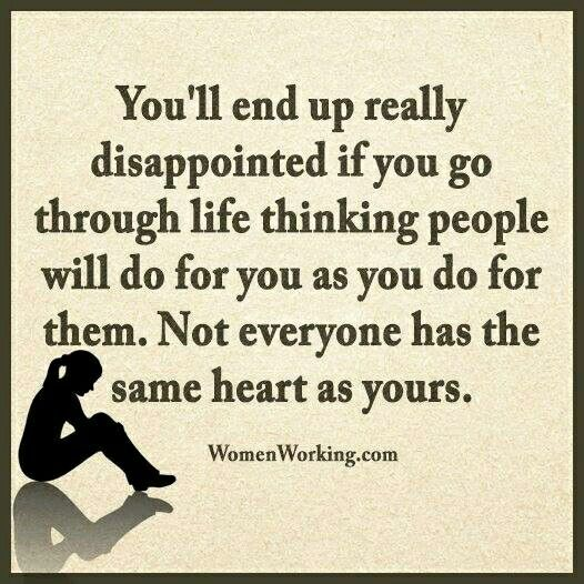 Not Everyone Has A Heart Like Yours Life Pinterest Quotes