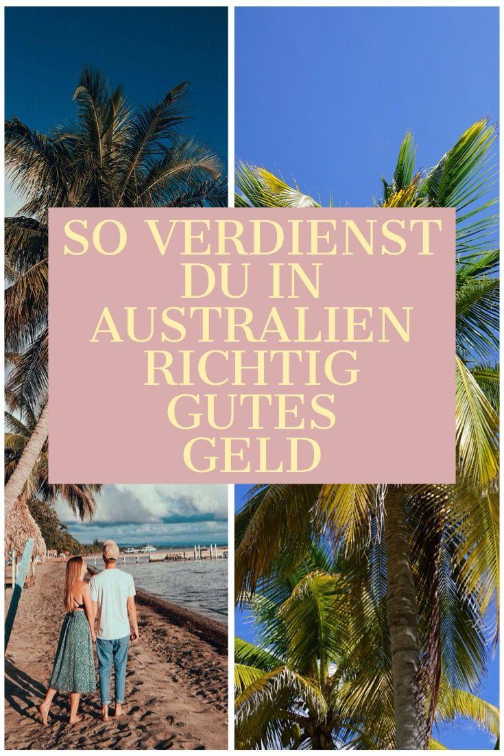 So Verdienst Du Richtig Gutes Geld In Australien Australien Australien Reise Arbeitsurlaub