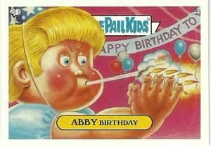 Abby Birthday Garbage Pail Kids Garbage Pail Kids Cards Kids Stickers