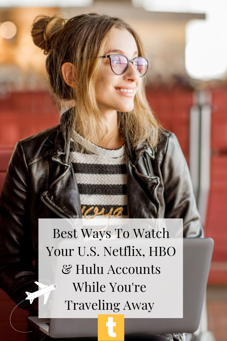 How To Watch HBO, Netflix And Other Streaming T.V. When