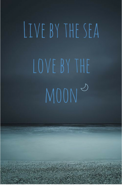 Awesome Live By The Sea Love By The Moon. Ocean Quote About Life