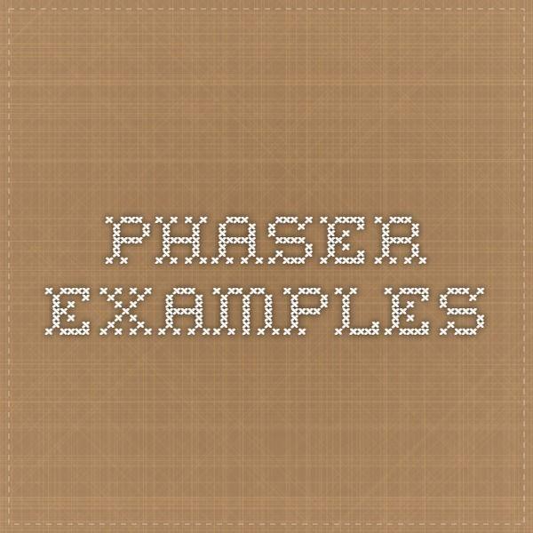 Phaser Examples Game Development Pinterest