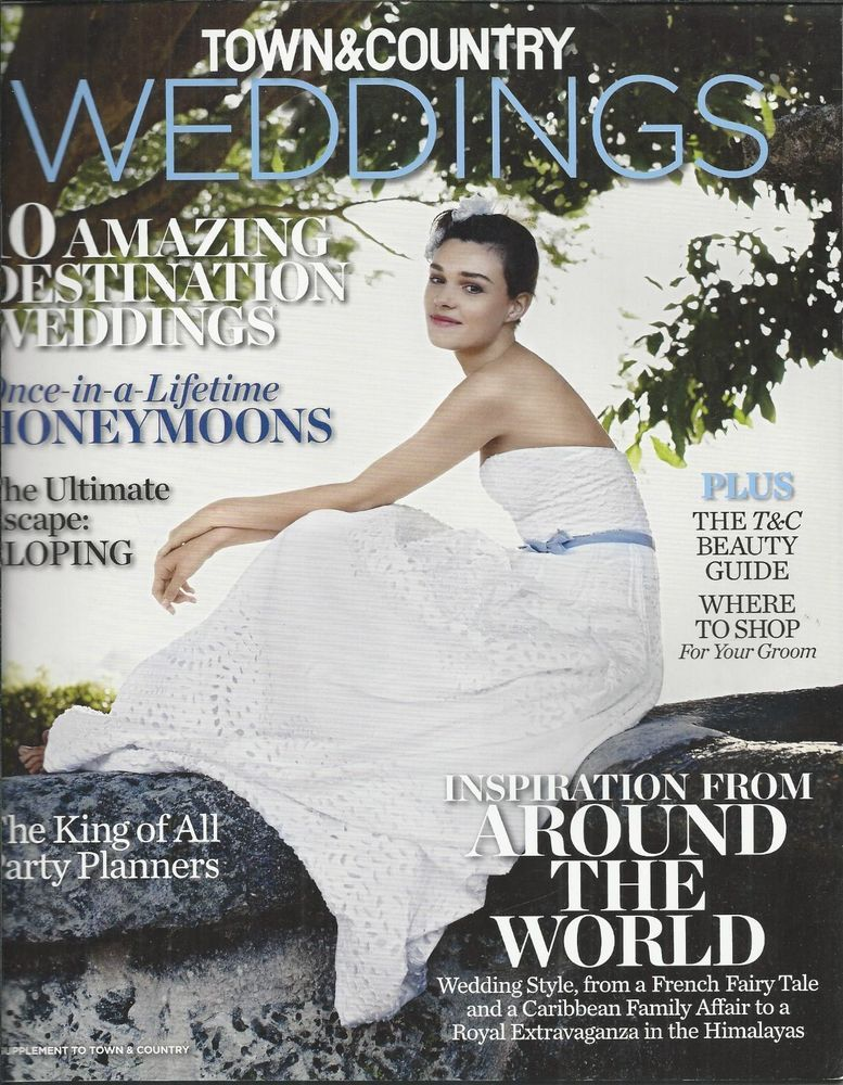 Town And Country Weddings Magazine Destinations Eloping Party Planner Beauty