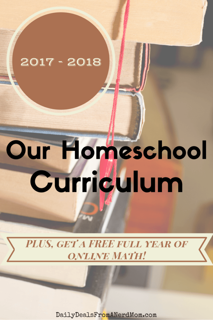Our 2017 - 2018 Homeschool Curriculum - PLUS, get a FREE 1-Year ...