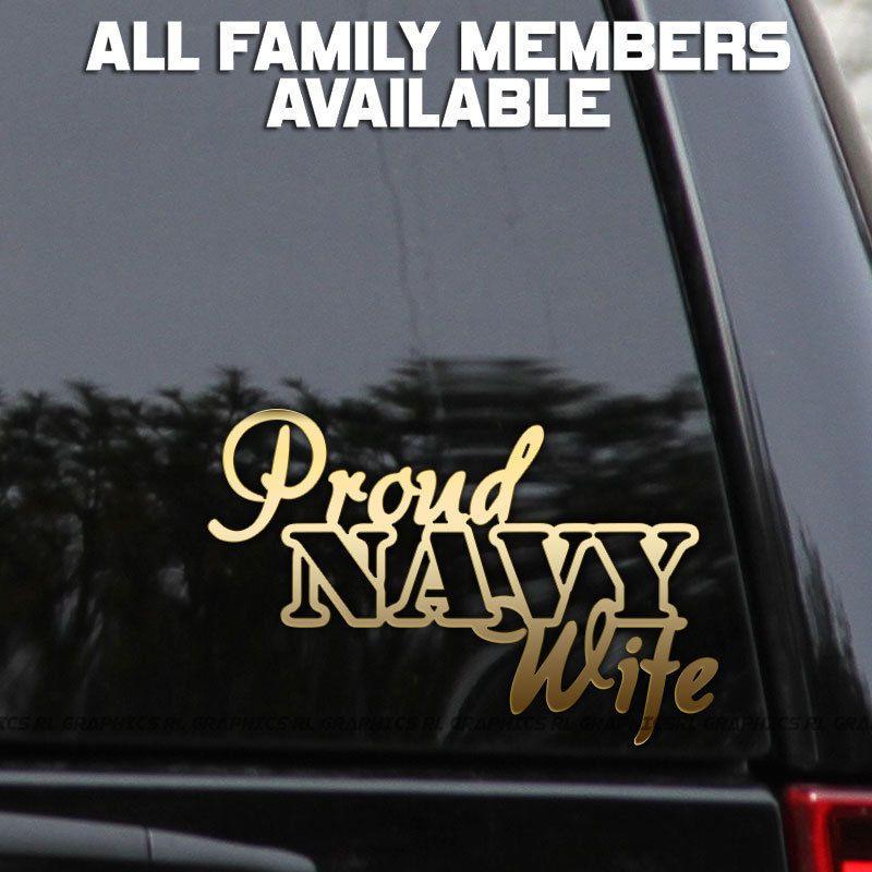 "Proud Navy Decal Sticker Wife Mom Dad Love Window Laptop  8/"""