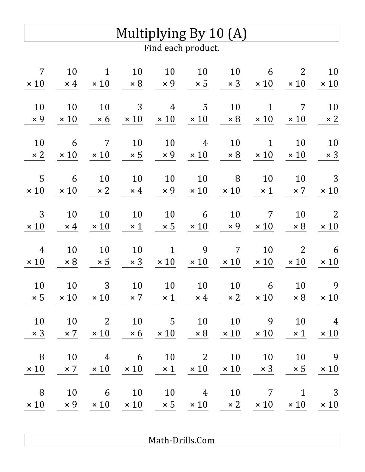 The Multiplying (1 to 10) by 10 (A) math worksheet from the ...