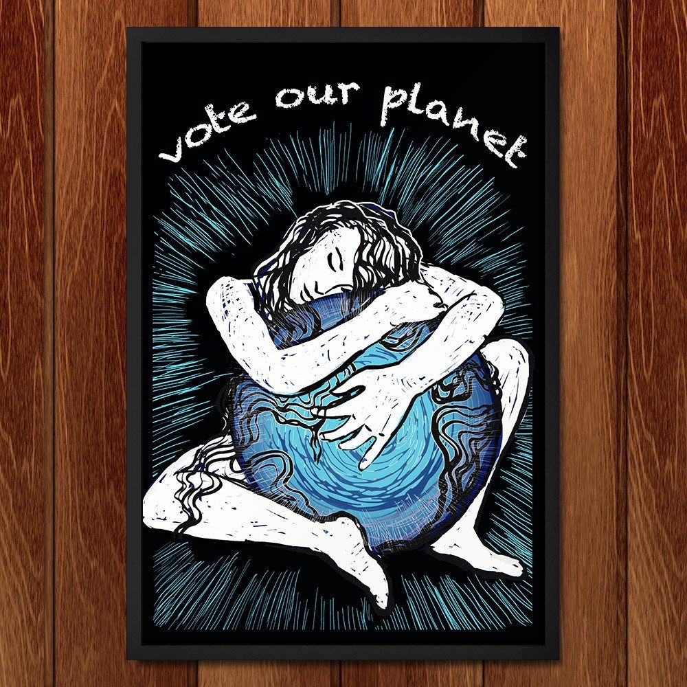 Vote Our Planet by Yael Pardess for Vote Our Planet by Creative Action Network…