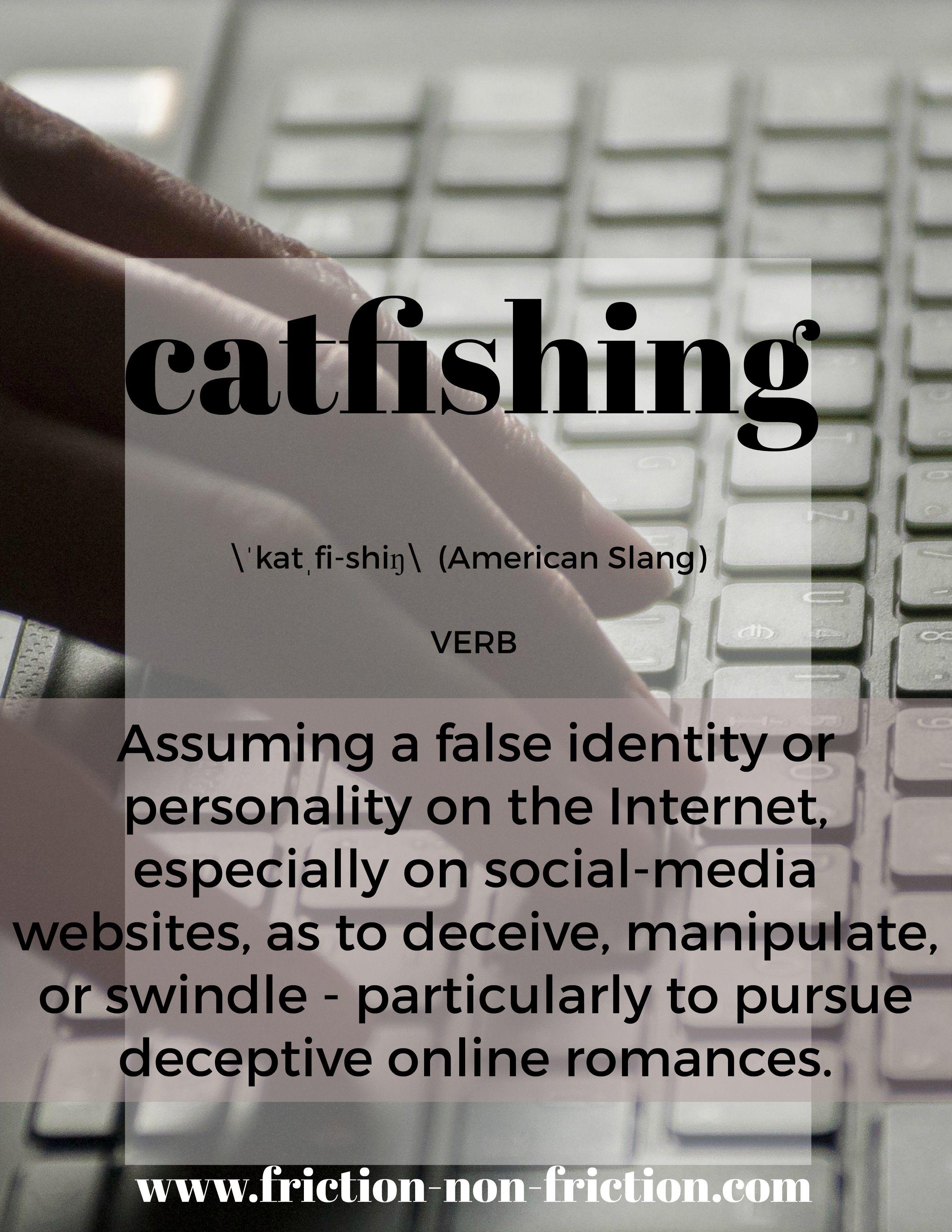Catfishing online definition