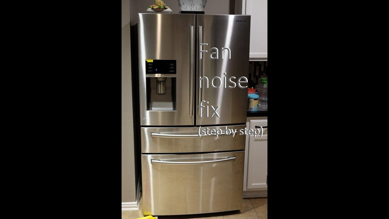 Samsung Refrigerator Fan Noise Fix Step By Step Youtube