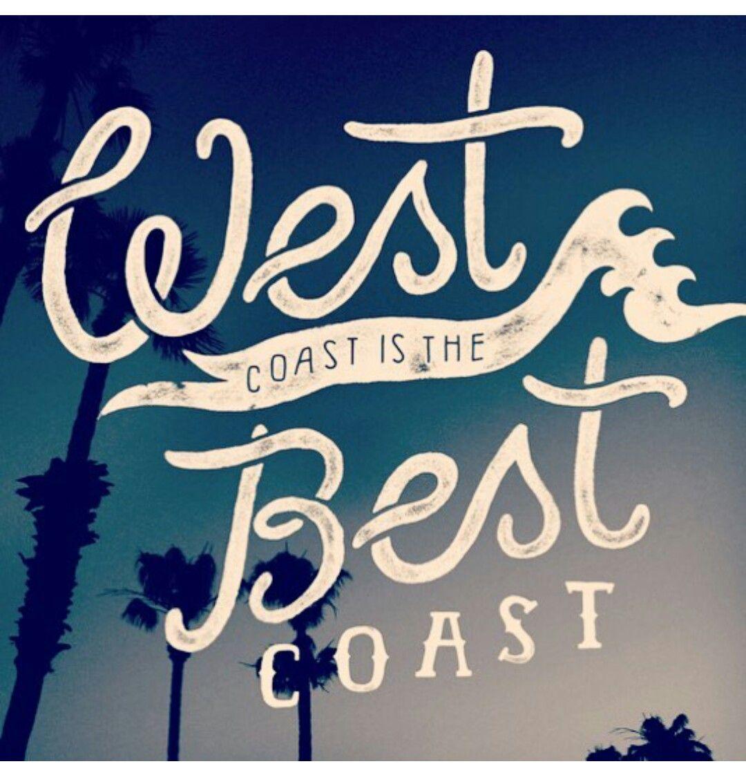 West Coast The Best Coast