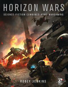 Horizon Wars ScienceFiction CombinedArms Wargaming