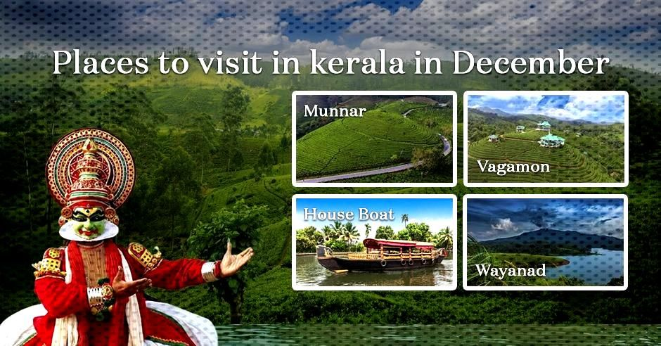 Places to Visit in Kerala in December Places to Visit in Kerala in December