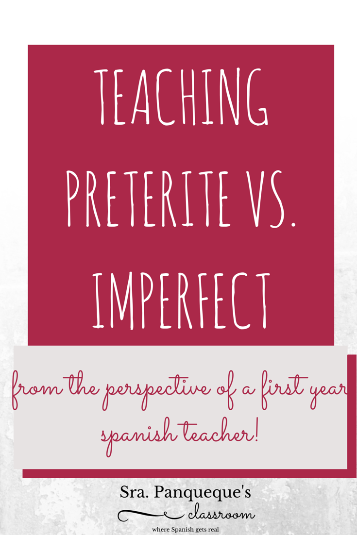 Teaching preterite vs imperfect from the perspective of a first teaching preterite vs imperfect from the perspective of a first year spanish teacher fandeluxe Images