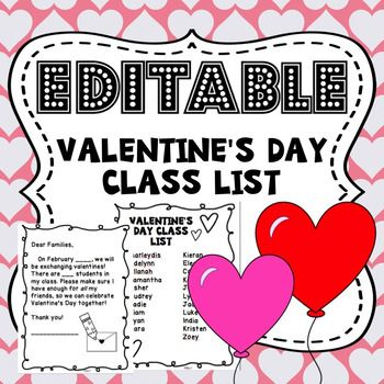 Editable Valentine S Class List And Letter Everything Valentines