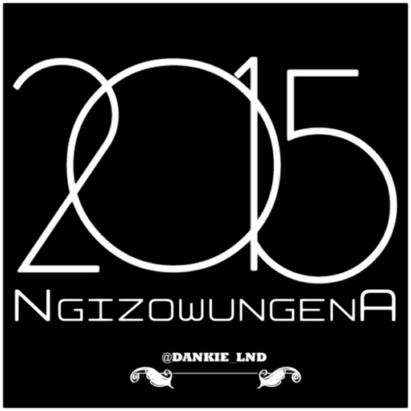 Ngizoqungena #2015