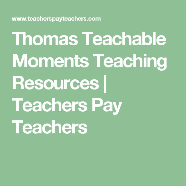 Thomas Teachable Moments Teaching Resources | Teachers Pay Teachers