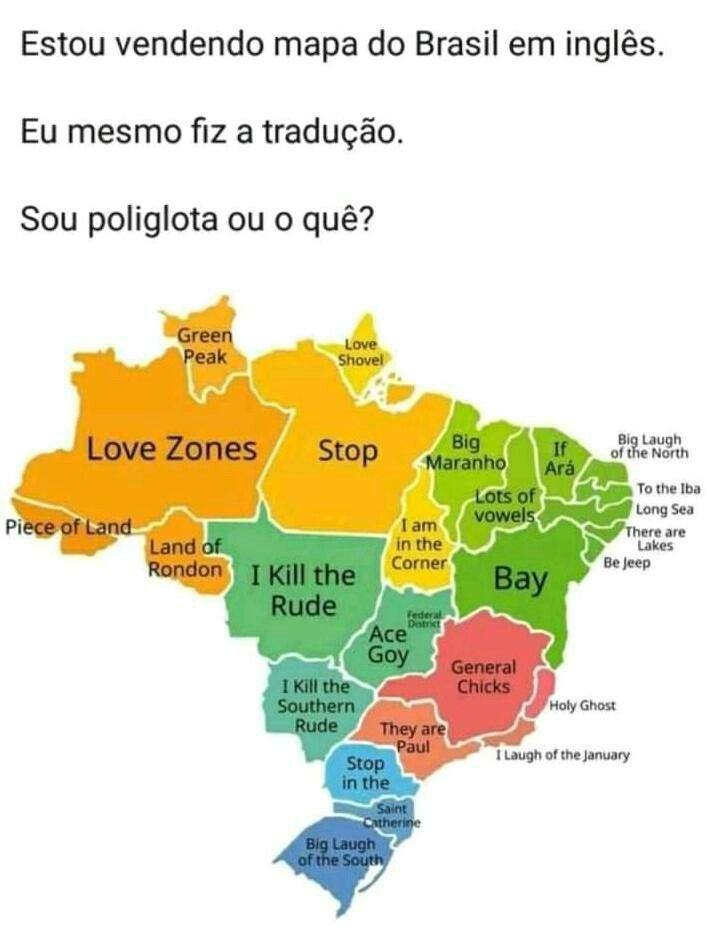 Mapa Do Brasil Em Ingles Memes Engracados Lol Memes Meme Engracado