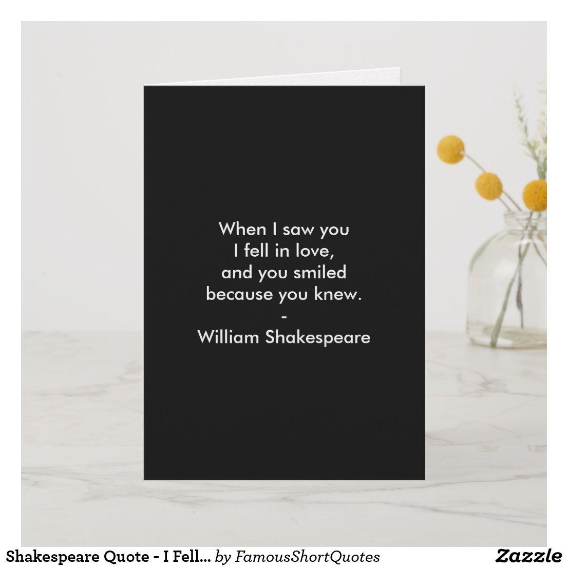Shakespeare Quote - I Fell In Love Card | Zazzle.com ...
