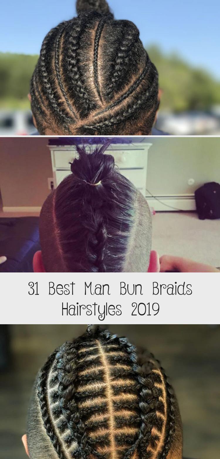 31 Best Man Bun Braids Hairstyles 2019 Braidsformen With Images