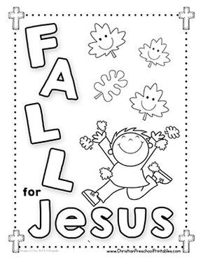 Fall Leaf Bible Verse Printables For Kids Leaves Harvest Corn Thanksgiving Pumpkins And More Fall Sunday School Sunday School Kids Toddler Sunday School