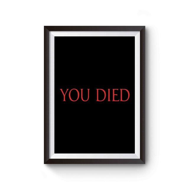 You Died Gamer Game Video Game Poster