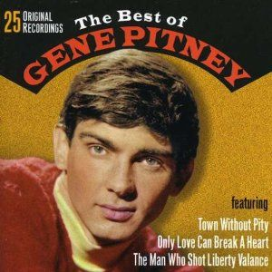 Remember Town Without Pity Gene Pitney Music Memories Oldies Music