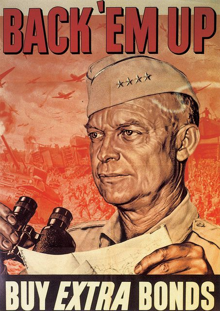 """American WWII poster """"Back 'em up. Buy extra Bonds"""" - featuring an image of Eisenhower"""