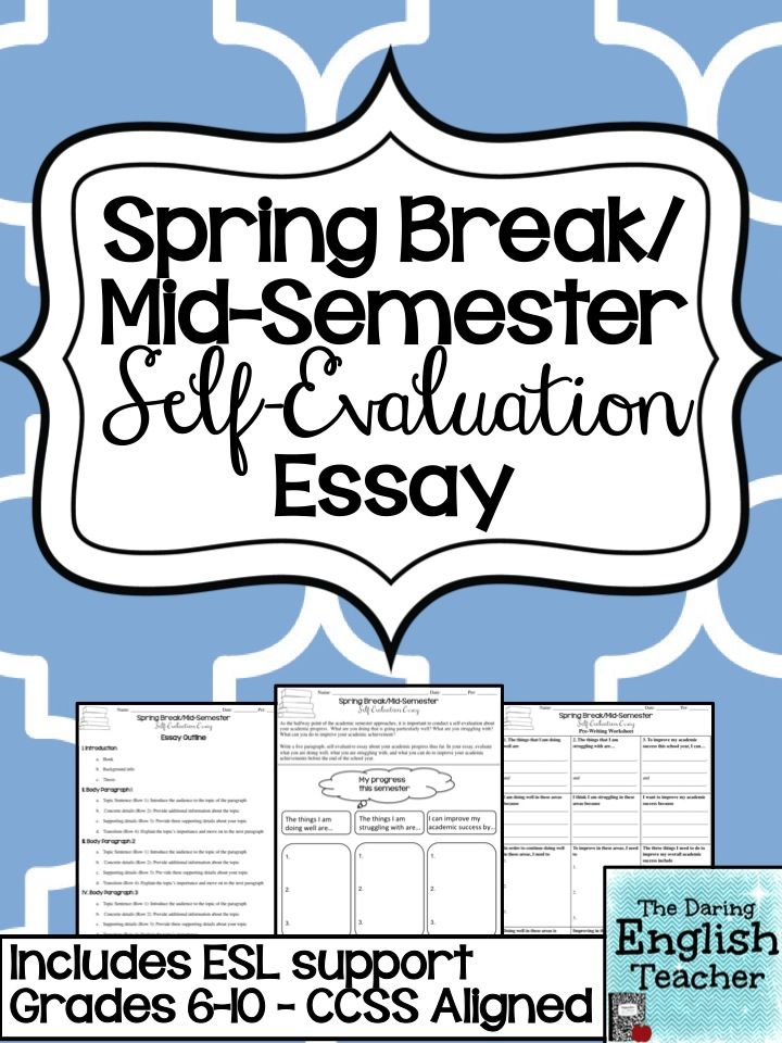 Spring Break Selfevaluation Essay  Included Esl Student Support  Have Your Secondary Students Complete A Midtermspring Break Self Evaluation  Essay Iteachenglish Essaywriting Studentreflection Topics For Essays In English also Essay On Science And Religion  Research Paper Essay