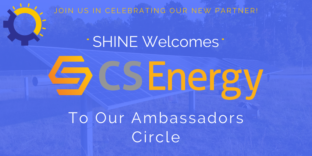 We Re Excited To Announce Csenergy As The Newest Member Of Shine S Ambassadors Circle Csenergy Is A Fully In Solar Energy Companies Solar News Solar Projects