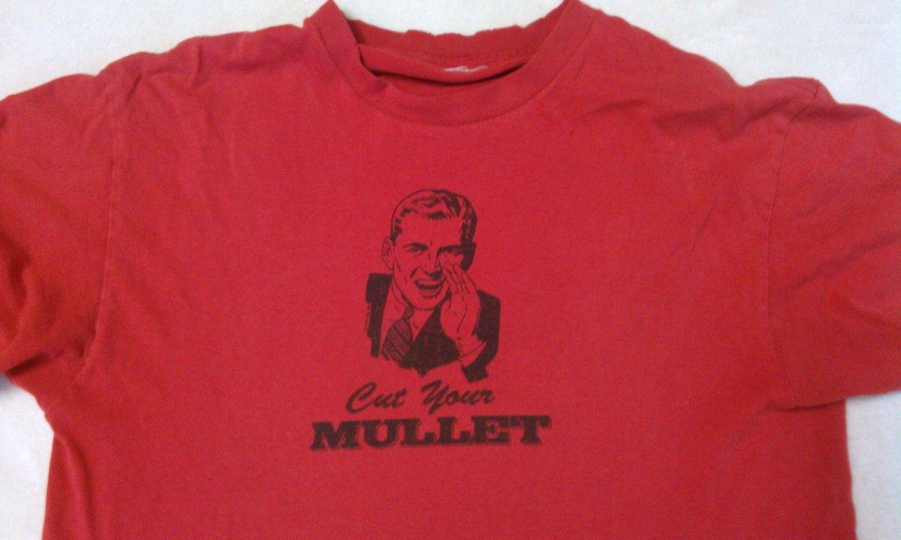 My Favorite TShirt. Cut Your Mullet! Funny Stuff Mens