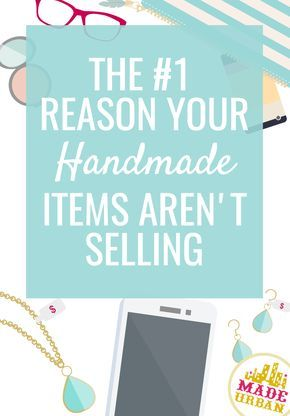 Why your Handmade Items aren't Selling #craftfairs