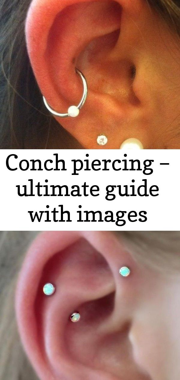Conch piercing – ultimate guide with images #earpiercingideas