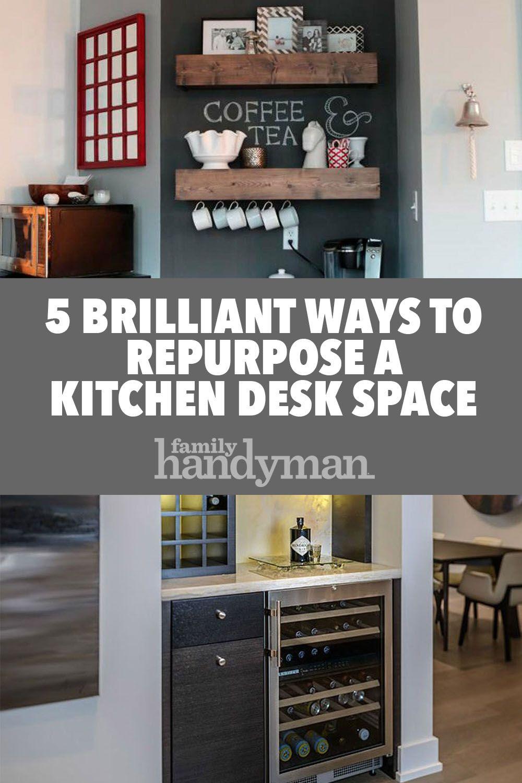 5 Brilliant Ways To Repurpose A Kitchen Desk Space Kitchen Desks Kitchen Desk Areas Repurposed Kitchen
