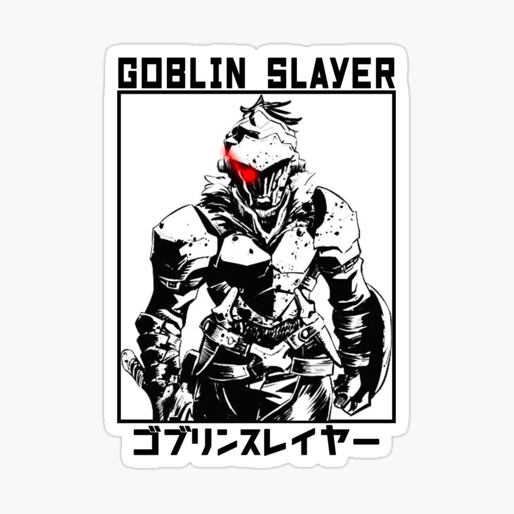 Goblin Slayer Sticker By Ice Man7 In 2021 Coloring Stickers Goblin Slayer