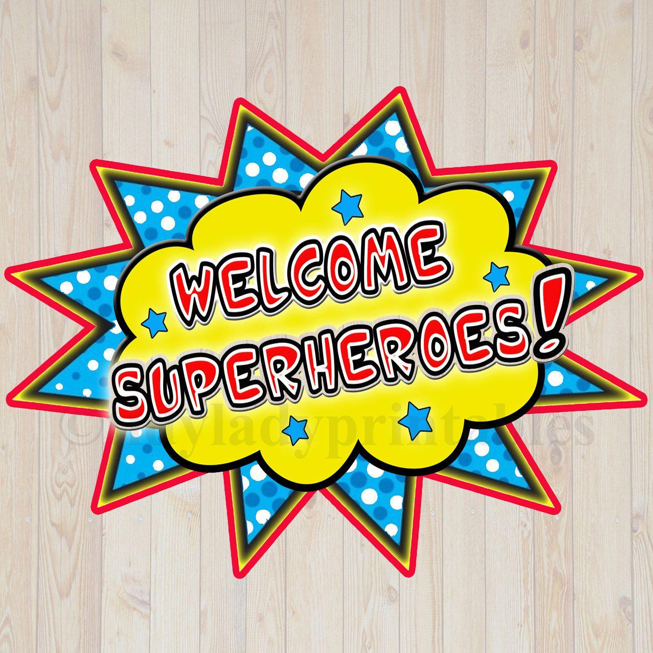 Printable Welcome Superhero Sign Instant Download Superhero Etsy Superhero Classroom Door Decorations Superhero Classroom Superhero Classroom Door