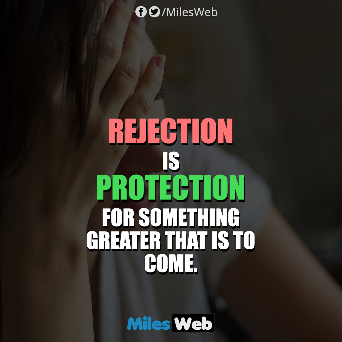 Rejection is protection for something greater that is to come!