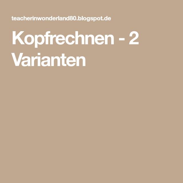 Kopfrechnen - 2 Varianten