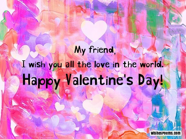 happy valentines day friend - Valentines Day Messages For Girlfriend