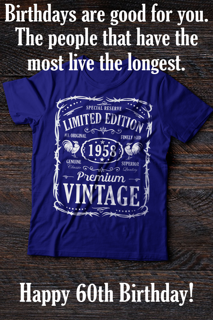 "Happy 60th Birthday. ""Vintage Genuine 1958 Series Birthday"