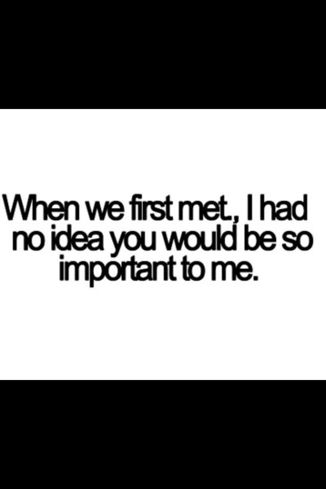 So true, I have known u for years and now u are my everything xxx