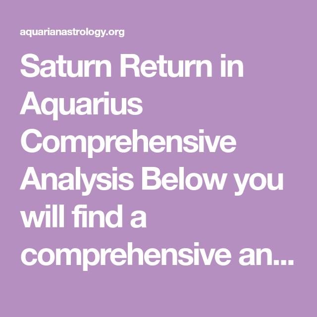 Saturn Return In Aquarius Comprehensive Analysis Below You Will