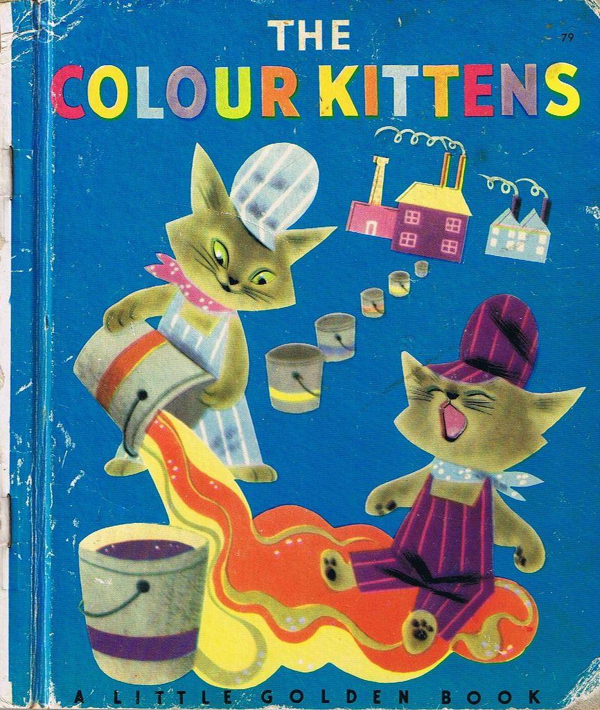 The Colour Kittens Little Golden Book Four Colour Back A Photo On Flickriver Little Golden Books Favorite Childhood Books Old Children S Books