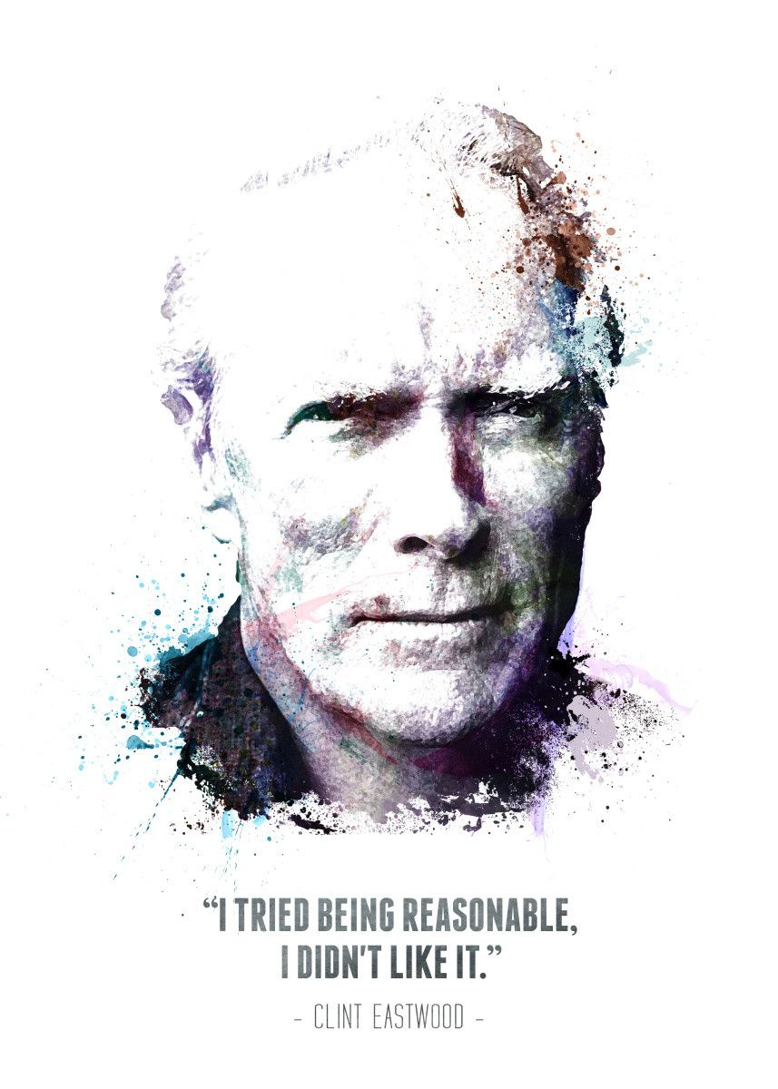 Displate Poster Clint Eastwood and his quote clint #eastwood #legend #badass #icon #watercolor | Displate thumbnail