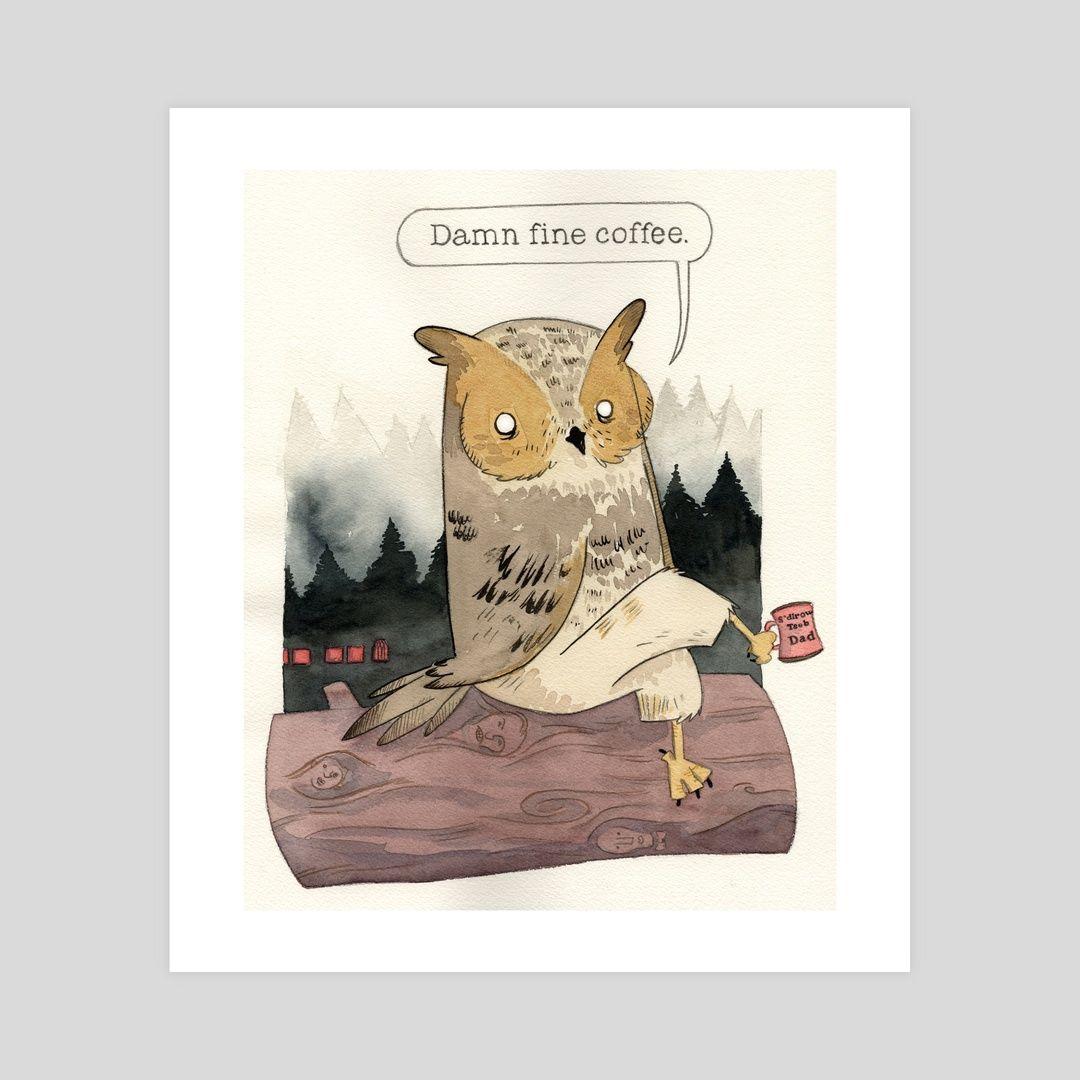 #INPRNT #illustration #print #poster #art #owl #coffee #twinpeaks #worldsbestdad #loglady #davidlynch #mornings