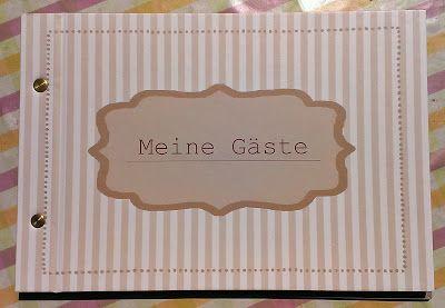 Annes Werkstatt: Gästebuch umgestaltet (kl. Tutorial)