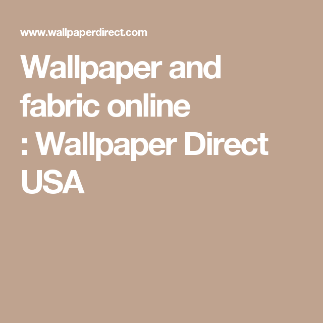 Wallpaper And Fabric Online Wallpaper Direct Usa Fabric Online Wallpaper Wallpaper Direct