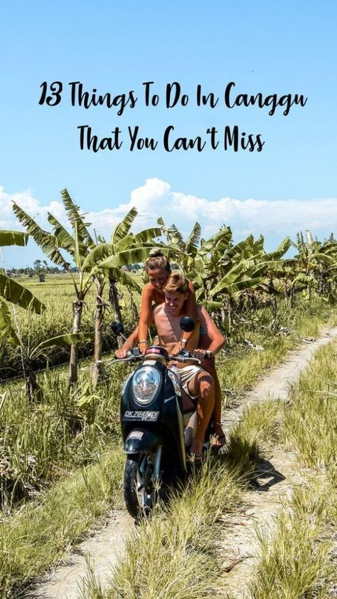 Wanderers & Warriors - Charlie & Lauren UK Travel Couple - 13 Things To Do In Canggu Bali