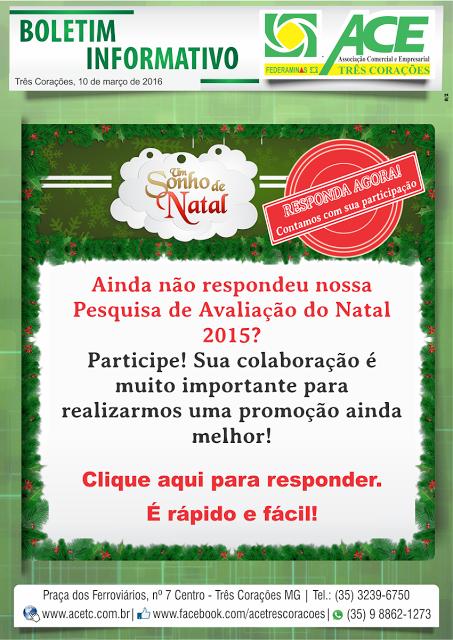 Folha do Sul - Blog do Paulão no ar desde 15/4/2012: TRÊS CORAÇÕES: BOLETIM ACE PESQUISA