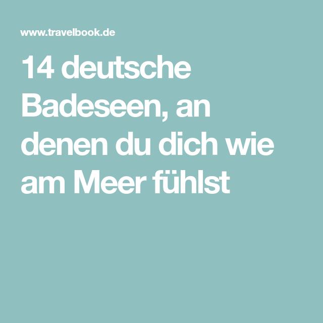 14 deutsche Badeseen, an denen du dich wie am Meer fühlst